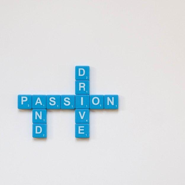 Drive & passion